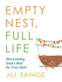 Cover Empty Nest, Full Life