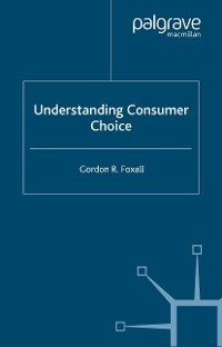 Cover Understanding Consumer Choice