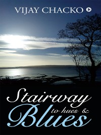 Cover Stairway To Hues & Blues