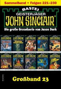 Cover John Sinclair Großband 23 - Horror-Serie