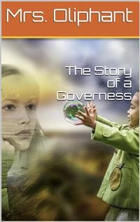 Cover The Story of a Governess