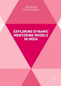 Cover Exploring Dynamic Mentoring Models in India