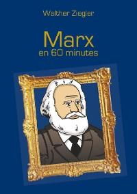 Cover Marx en 60 minutes