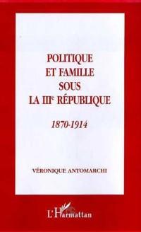 Cover Politique et famille sous la iiieme repu