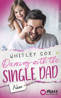 Cover Dancing with the Single Dad - Adam