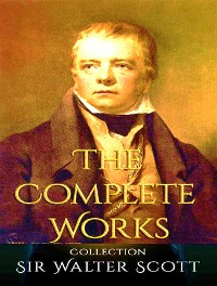 Cover The Complete Works of Walter Scott