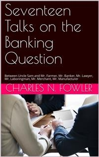 Cover Seventeen Talks on the Banking Question
