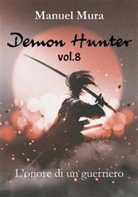 Cover Demon Hunter vol.8 - L'onore di un guerriero