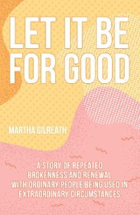 Cover Let It Be for Good
