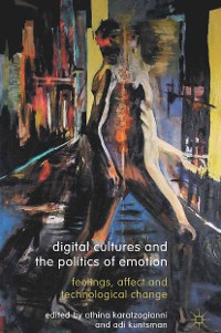 Cover Digital Cultures and the Politics of Emotion