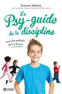 Cover Le psy-guide de la discipline