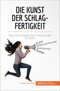 Cover Die Kunst der Schlagfertigkeit