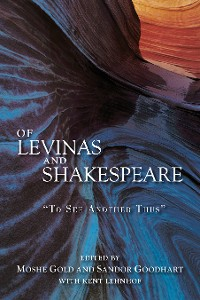 Cover Of Levinas and Shakespeare