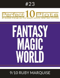 "Cover Perfect 10 Fantasy Magic World Plots #23-9 ""RUBY MARQUISE"""