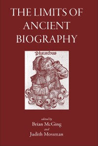 Cover The Limits of Ancient Biography