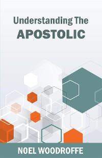 Cover Understanding the Apostolic