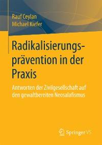 Cover Radikalisierungsprävention in der Praxis