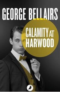 Cover Calamity at Harwood