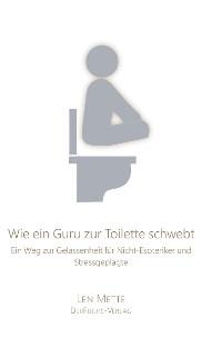 Cover Wie ein Guru zur Toilette schwebt