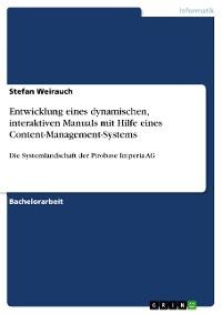 Cover Entwicklung eines dynamischen, interaktiven Manuals mit Hilfe eines Content-Management-Systems