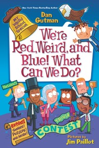 Cover My Weird School Special: We're Red, Weird, and Blue! What Can We Do?