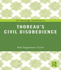 Cover Routledge Guidebook to Thoreau's Civil Disobedience