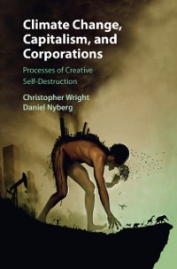 Cover Climate Change, Capitalism, and Corporations