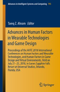 Cover Advances in Human Factors in Wearable Technologies and Game Design