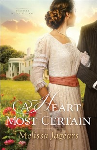 Cover Heart Most Certain (Teaville Moral Society Book #1)