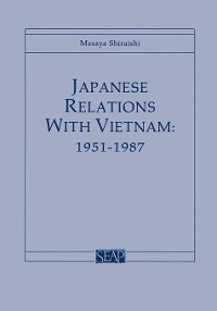 Cover Japanese Relations with Vietnam, 1951–1987