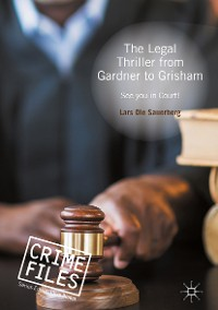 Cover The Legal Thriller from Gardner to Grisham