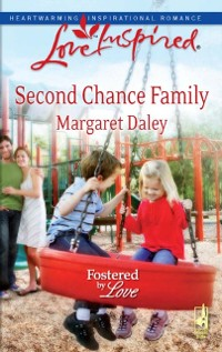 Cover Second Chance Family (Mills & Boon Love Inspired) (Fostered by Love, Book 4)