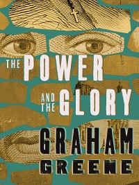 Cover The Power and the Glory