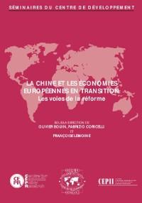 Cover Seminaires du Centre de Developpement La Chine et les economies europeennes en transition: les voies de la reforme