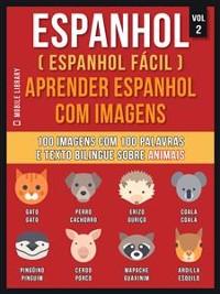 Cover Espanhol ( Espanhol Fácil ) Aprender Espanhol Com Imagens (Vol 2)