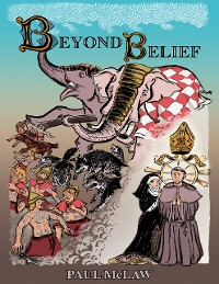 Cover Beyond Belief: A Tale of the Great Saint Lungo