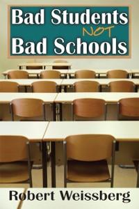 Cover Bad Students, Not Bad Schools