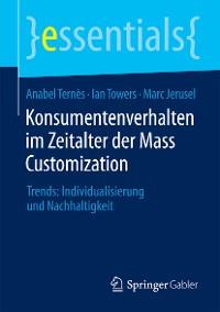 Cover Konsumentenverhalten im Zeitalter der Mass Customization