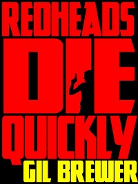 Cover Redheads Die Quickly