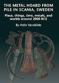 Cover The Metal Hoard from Pile in Scania, Sweden