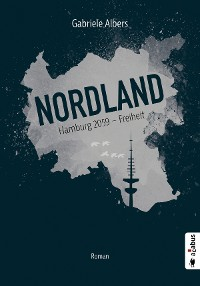 Cover Nordland. Hamburg 2059 - Freiheit