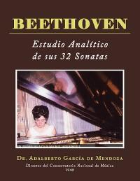 Cover Beethoven  Estudio Analítico De Sus 32 Sonatas