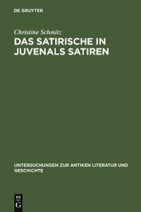 Cover Das Satirische in Juvenals Satiren
