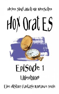 Cover Hox Orat Es - Hexen sind auch nur Menschen, Episode 1