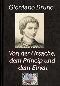 Cover Von der Ursache, dem Princip und dem Einen