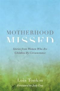 Cover Motherhood Missed