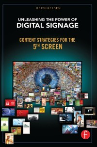 Cover Unleashing the Power of Digital Signage
