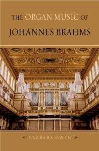 Cover Organ Music of Johannes Brahms