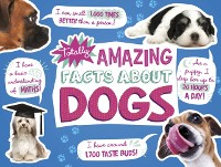 Cover Totally Amazing Facts About Dogs