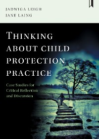 Cover Thinking about child protection practice